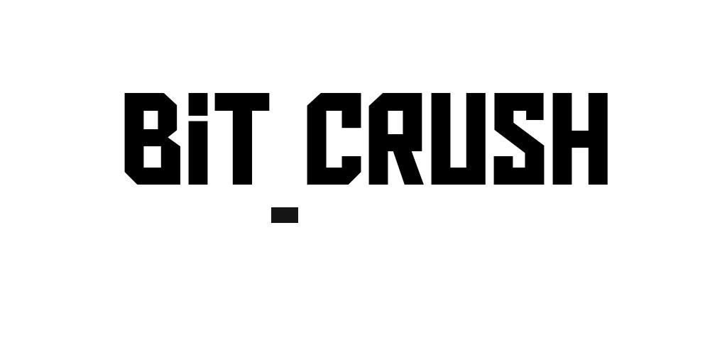 bit Crush