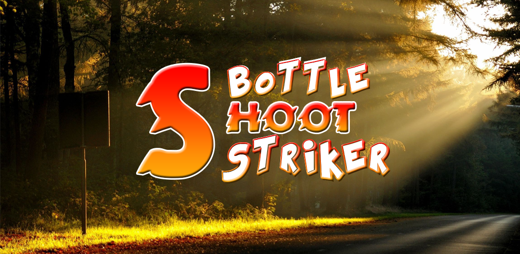 Bottle Shoot Striker