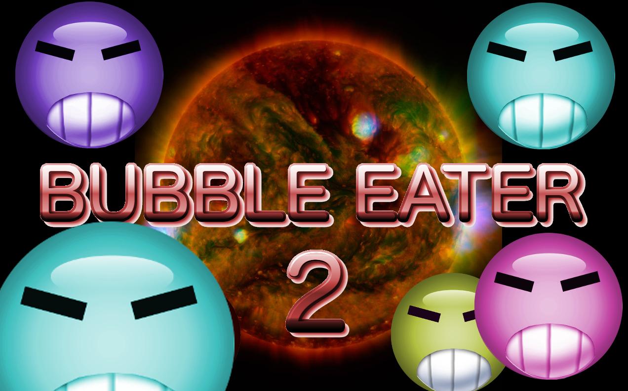 Bubble Eater 2