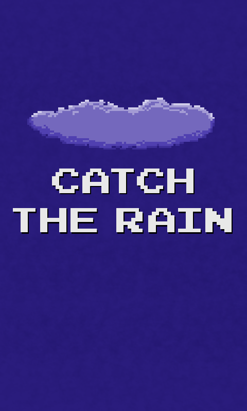 Catch The Rain