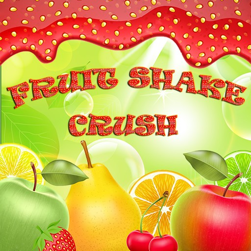 Fruit Shake Crush