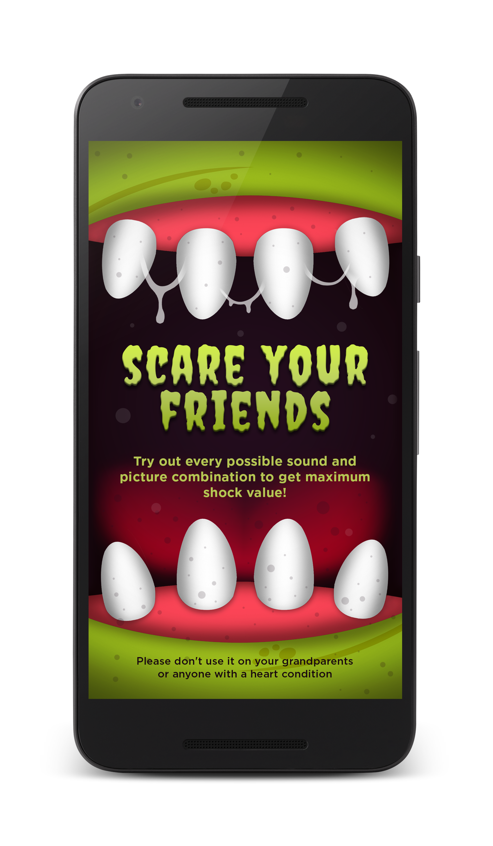 Scare and record your friends